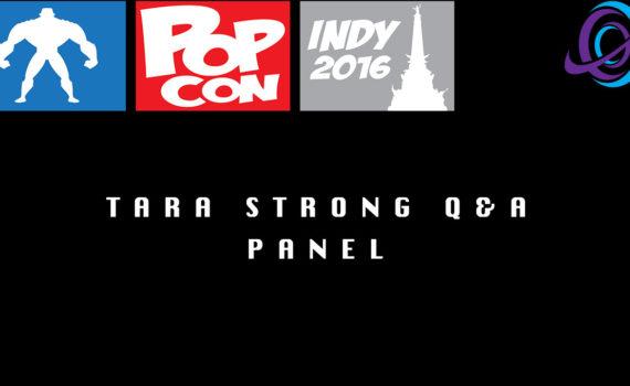 Indy Pop Con Tara Strong